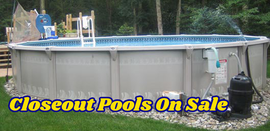 Pool Closeout Sale